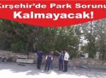 Kırşehir'e 580 Araçlık Otopark